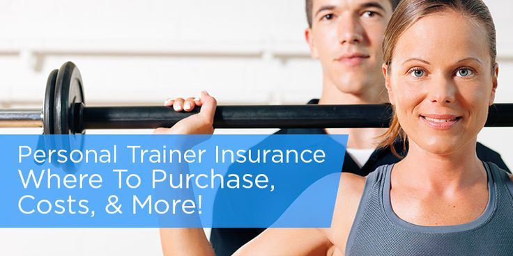 Personal Trainer Insurance: Cost, Where to Purchase, and More   What you need to know about purchasing personal trainer insurance, including types of personal trainer insurance, how much it costs, and where to purchase.