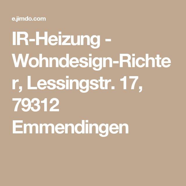 IR-Heizung - Wohndesign-Richter, Lessingstr. 17, 79312 Emmendingen