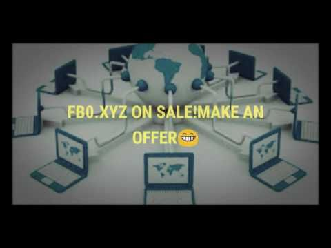 Youtube domain selling Fb0.xyz Make an offer!