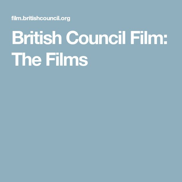 British Council Film: The Films
