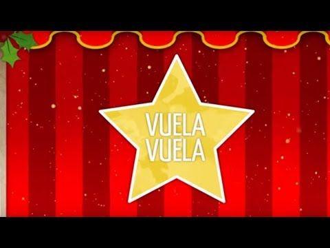 Canción de Navidad. Vuela Vuela. Villancico. - YouTube