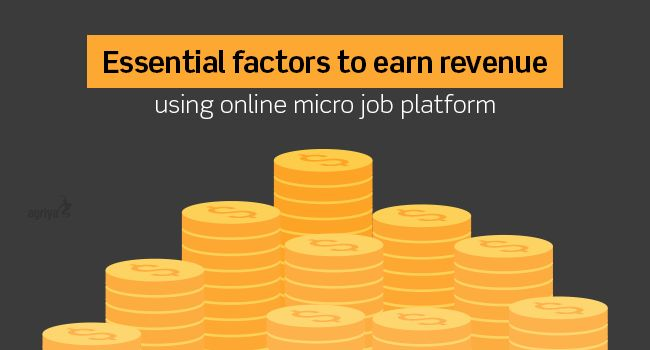 Essential factors to earn revenue using online #microjob platform  To know more: http://www.clonescripts.co/2015/10/essential-factors-to-earn-revenue-using-online-micro-job-platform.html