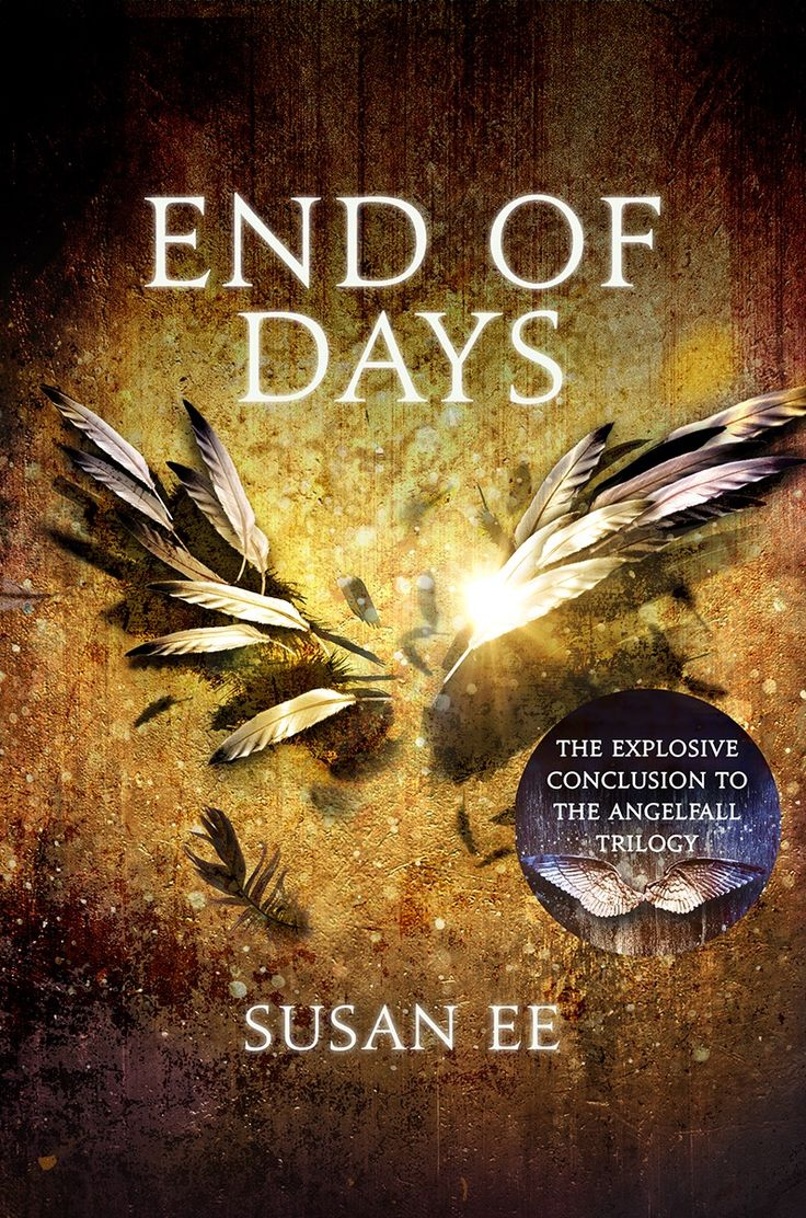 UK #CoverReveal  End of Days (Penryn & the End of Days , #3) by Susan Ee