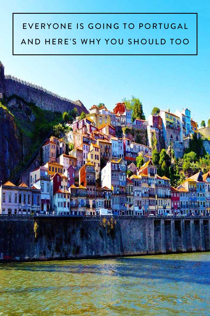 Everyone Is Going to Portugal and Here's Why You Should Too via @PureWow