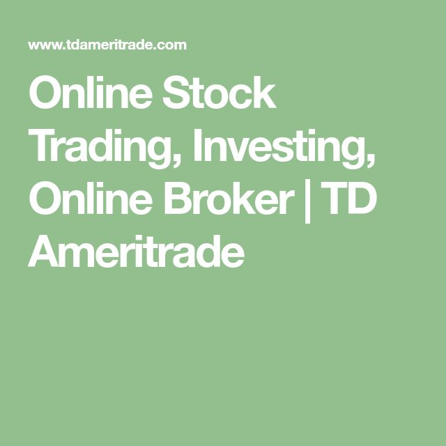 Online Stock Trading, Investing, Online Broker | TD Ameritrade