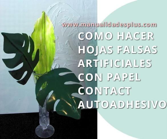 hojas-falsas-artificiales-plantas-http-www-manualidadesplus-com