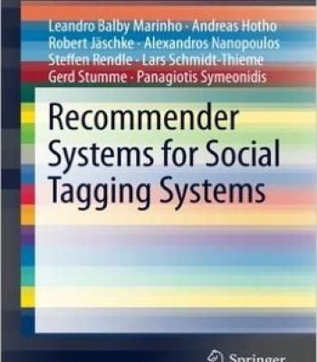 Recommender Systems For Social Tagging Systems PDF