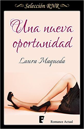 Descargar Una nueva oportunidad Kindle, PDF, eBook, Una nueva oportunidad de Laura Maqueda Kindle Gratis