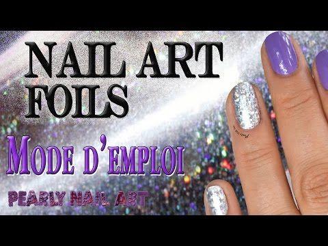 ♕ Les Foils Mode d'emploi ♕ | Pearly Nail Art