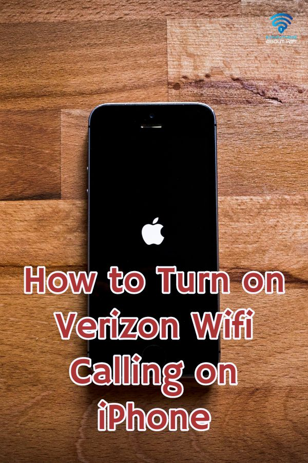 How To Turn On Verizon Wifi Calling On Iphone Iphone Iphone
