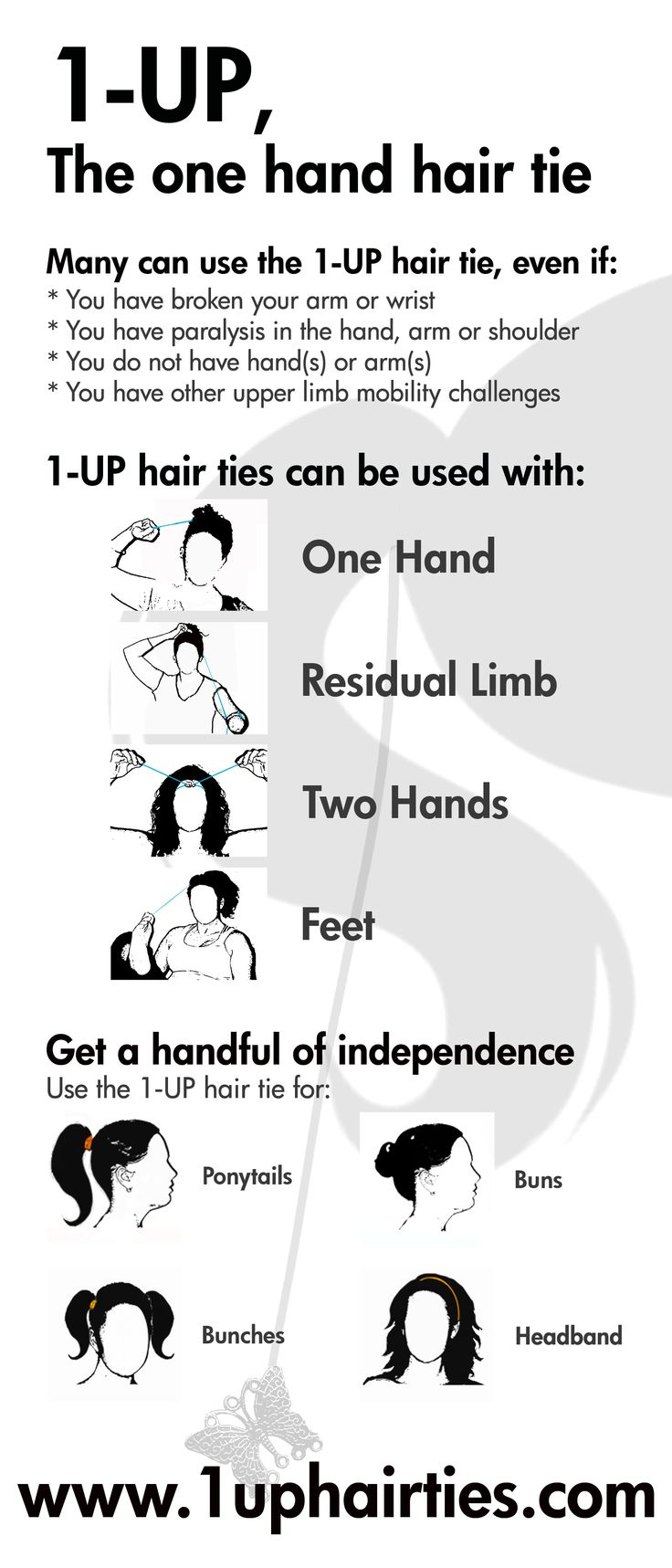 Create a pony tail with 1-UP one hand hair ties. Can be used by those living with: limb differences, amputation, stroke, cerebral palsy, paralysis, hemiparesis, broken arm, broken wrist