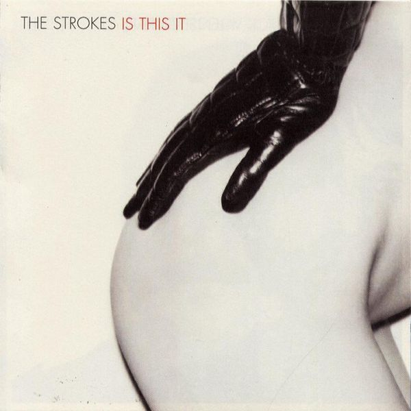Is This It - The Strokes | Community Post: 25 Albums You Need To Hear Before You Go To College