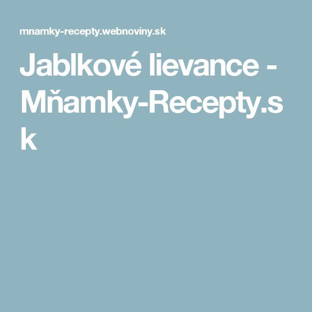 Jablkové lievance - Mňamky-Recepty.sk