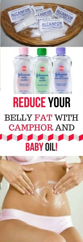 REDUCE YOUR BELLY FAT WITH CAMPHOR AND BABY OIL -