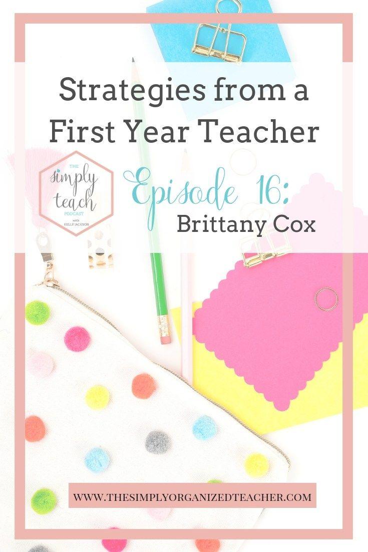 Simply Teach # 16: Brittany Cox on First Year Teacher Tips