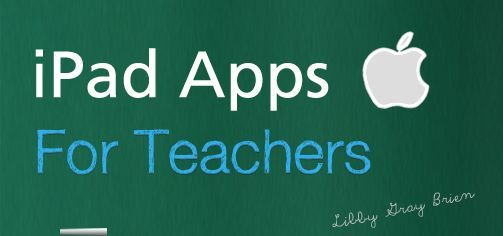 iPad apps for teachers.  By far the most helpful list I've looked at.  Most others app lists are for students but this is for teachers' efficient and effective use of iPads in class.