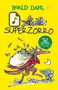 Descargar gratis Audiolibro El Superzorro escrito por Roald Dahl año 2015 en formatos WMA Lossless - MP4 - WMA - TTA - MP3 - MPEG4 - WAV - FLAC