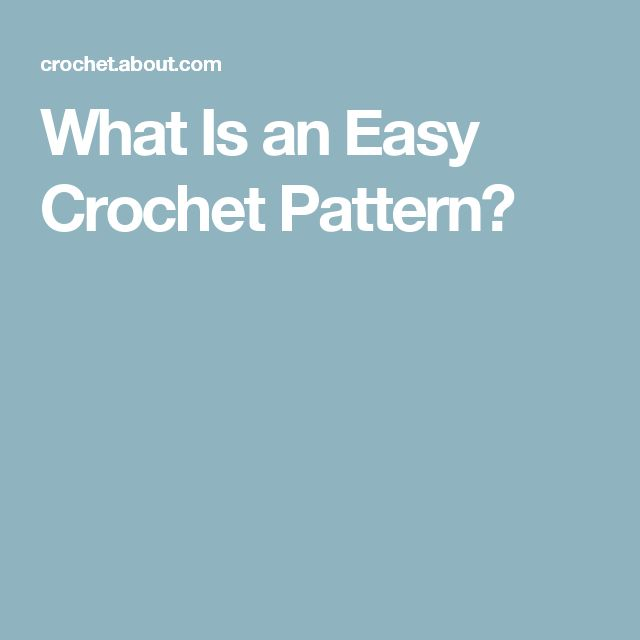 What Is an Easy Crochet Pattern?