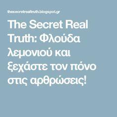 The Secret Real Truth: Φλούδα λεμονιού και ξεχάστε τον πόνο στις αρθρώσεις!