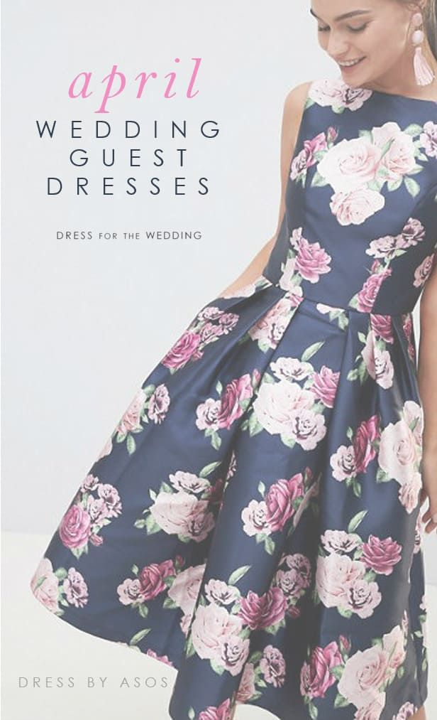 1db77438708 Wedding guest outfit ideas for and dresses to wear to April weddings.  Floral dresses
