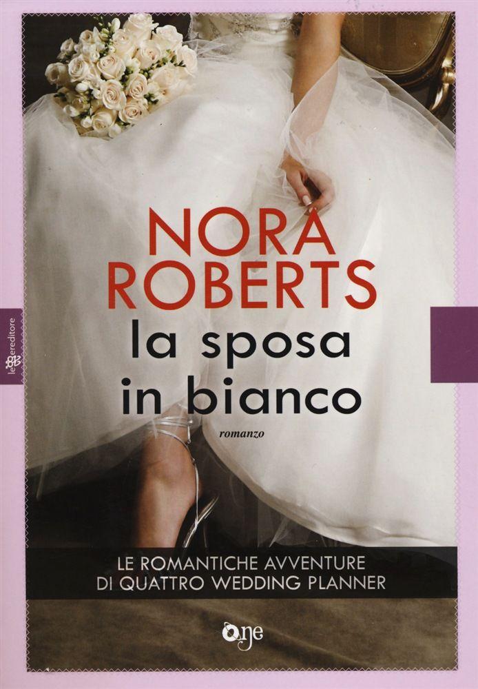 La sposa in bianco - Nora Roberts - LETTO