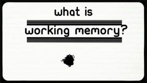 Great video for teens and children on Working Memory