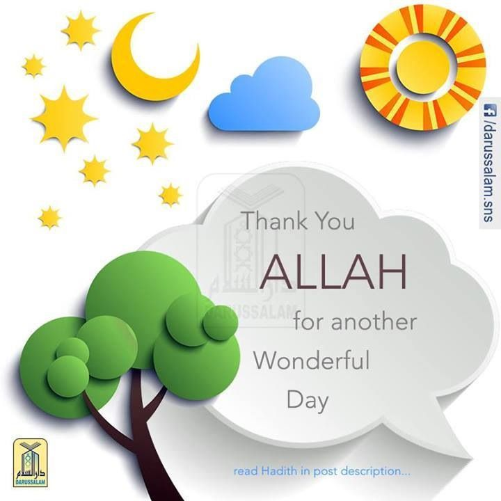 "ISLAMIC Quote: ""Thank You Allah for Another Wonderful Day"" _____________________________ Reposted by Dr. Veronica Lee, DNP (Depew/Buffalo, NY, US)"