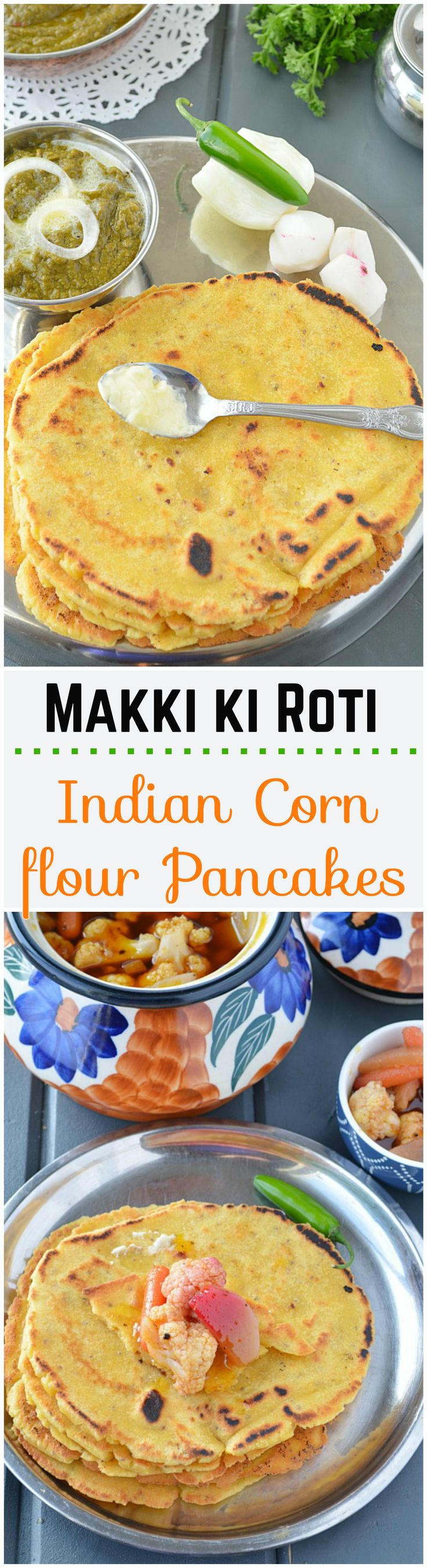 Makki ki roti - Maize flour flatbreads prepared with finely grounded Indian cornmeal, cooked until golden brown. A complete meal when paired with sarson ka saag.