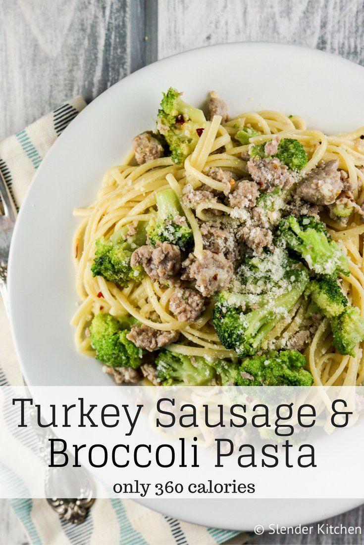 Turkey Sausage and Broccoli Pasta - Slender Kitchen