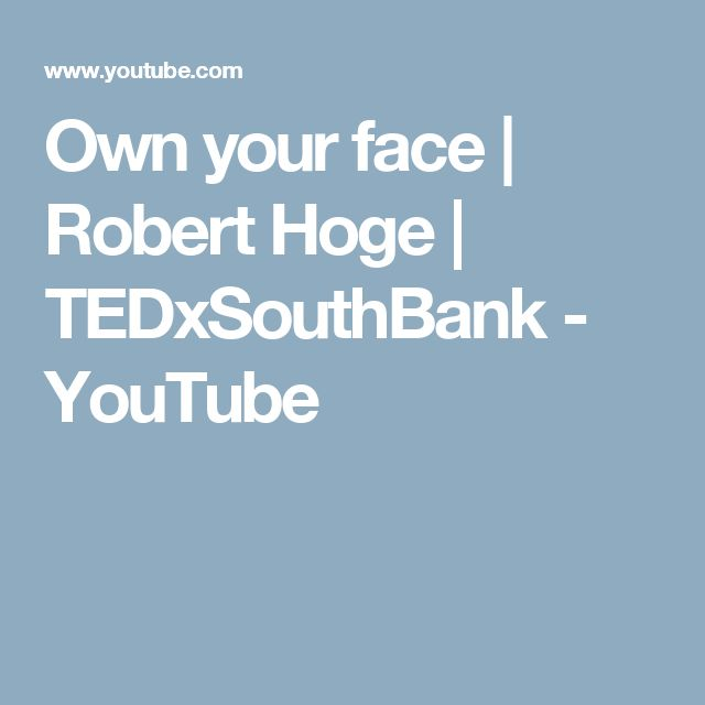 Own your face | Robert Hoge | TEDxSouthBank - YouTube