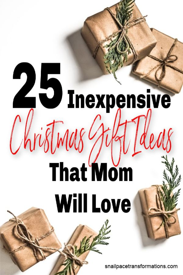 25 Inexpensive Christmas Gift Ideas That Mom Will Love 0 To 50 Cheap Christmas Presents Easy Diy Christmas Gifts Christmas Presents For Moms