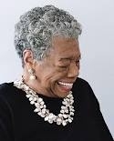 """""""I love to see a young girl go out and grab the world by the lapels. Life's a bitch. You've got to go out and kick ass."""" - Maya Angelou"""