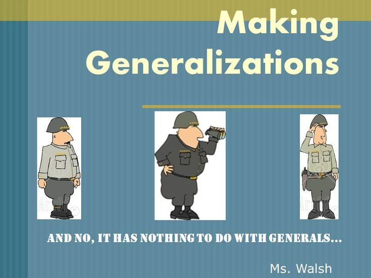 Making Generalizations - Great slideshow, also a terrific anchor chart!