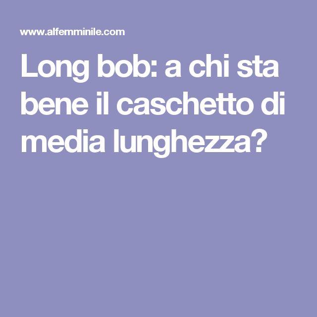 Long bob: a chi sta bene il caschetto di media lunghezza?