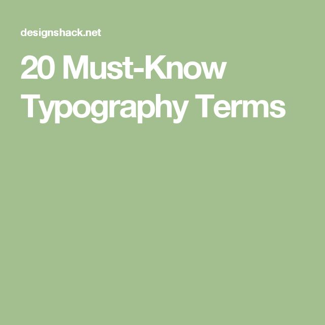 20 Must-Know Typography Terms