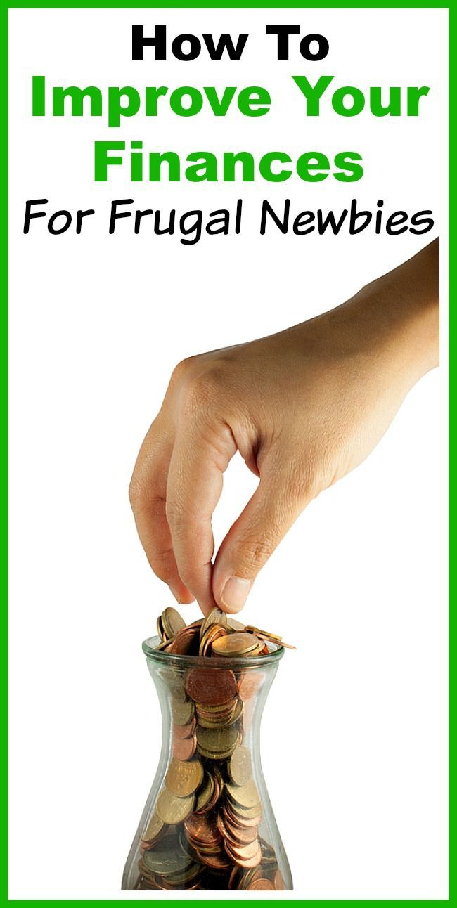 How to Improve Your Finances- For Frugal Newbies- There are many easy ways to be frugal and save money. If you're new to frugality, you need these tips on how to improve your finances! | frugal living, save money, personal finance, money saving tips, how to be frugal, money saving ideas, save more money| budgeting | living on a budget