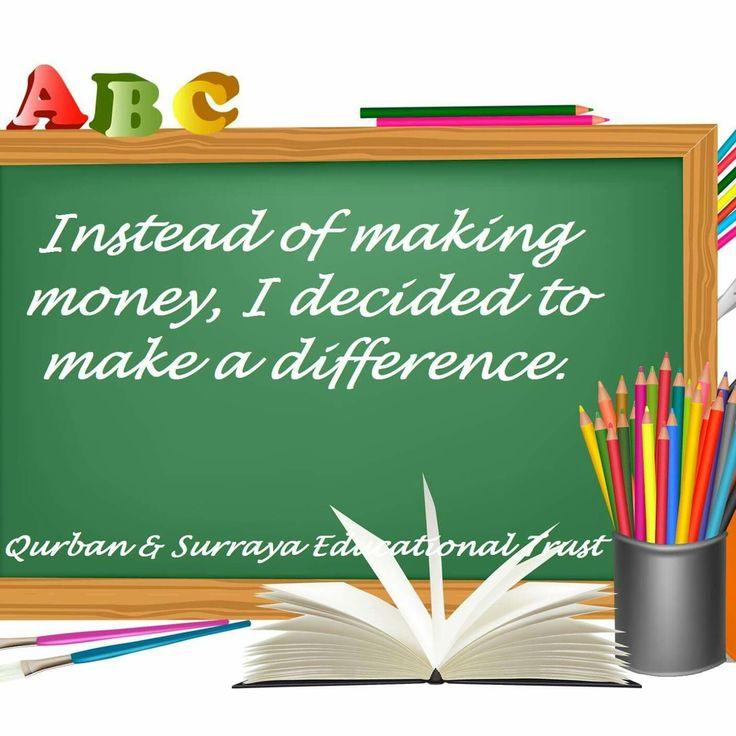 how i decided to make a difference Some teachers enter the profession because they're eager to make a difference — people tend to remember their teachers for an entire lifetime, long after school is over others are inspired by a teacher earlier in their education who had a positive impact on them.