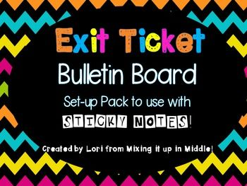Here is a complete set up to create a sticky note Exit Ticket Board in your classroom!!  You pose the exit question, students record their…