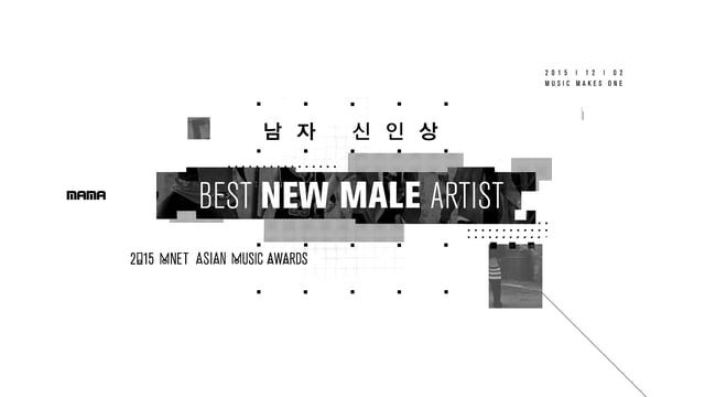 Mnet Brand Design Team Creative Director: Kim Tae joo Art director: Seo Dong chul, Koo Kyo mok, Ko Jae geun Designer: Oh Chae young, Hong Seok june, Kim Dong kyu, Lee Se min, Park Soo min, Lee Jae hong, Shin Hyun dae, Choi Hyo eun Copyrightⓒ 2015 CJ E&M ch.Mnet Brand Design Team Allright Reserved.
