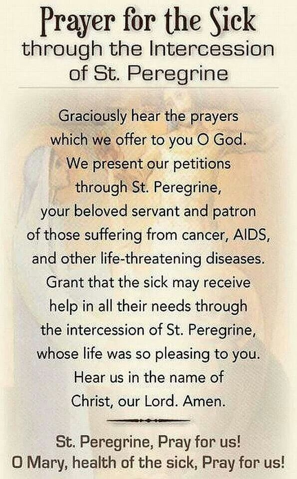 Prayer for Those Suffering with Cancer -- St. Peregrine