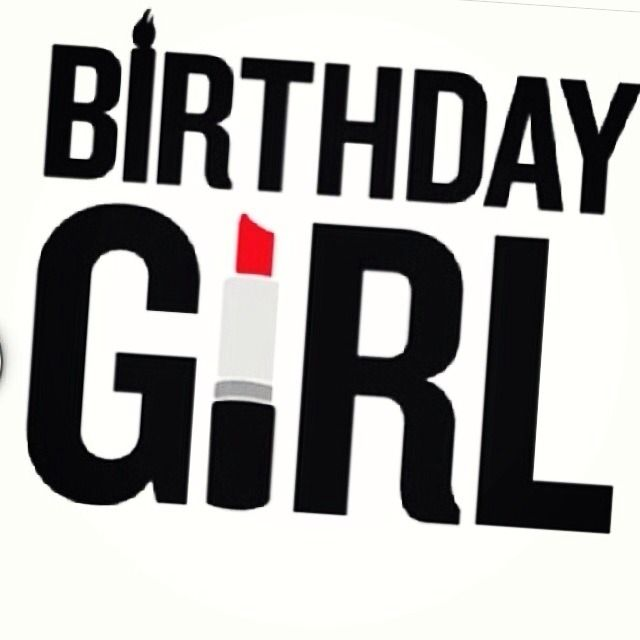 Itsalexandrianicole: Itu0027s My Birthday!!! #23 · Happy Birthday Girl  QuotesHappy 19th BirthdayHappy ...