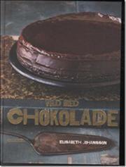 Vild med chokolade af Elisabeth Johansson, ISBN 9788702147797, 15/8