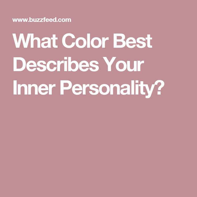 what color best describes you Confident and strong, you match this warm, passionate and sexy shade of red perfectly blue 286 c – calm and wise (well, mostly) some people are more productive and focused surrounded by the colour blue.