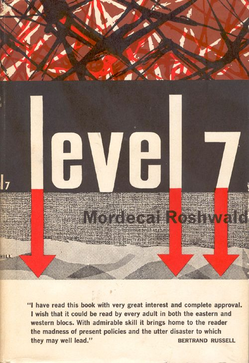Book Review: Level 7, Mordecai Roshwald (1959)   Science Fiction and Other Suspect Ruminations