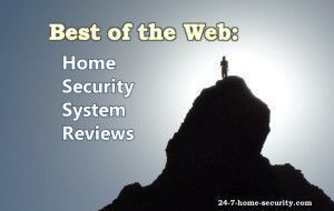 Best of the Web: Home Security System Reviews #homesecuritysmart