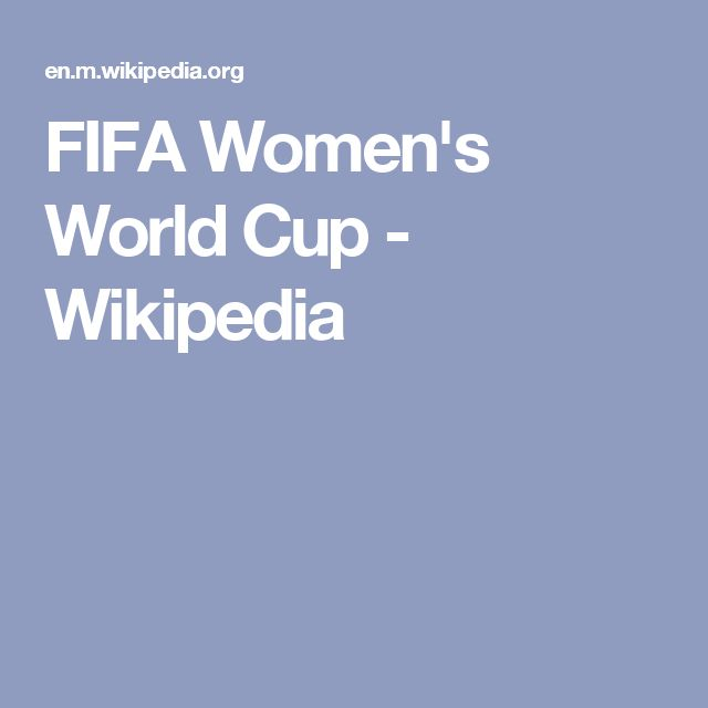 FIFA Women's World Cup - Wikipedia