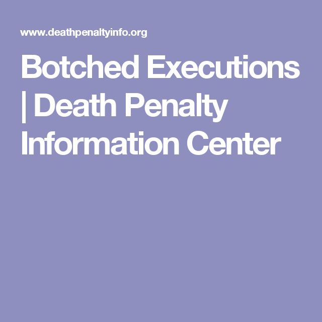 Botched Executions   Death Penalty Information Center