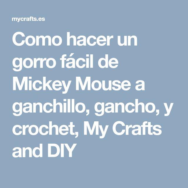 Como hacer un gorro fácil de Mickey Mouse a ganchillo, gancho, y crochet, My Crafts and DIY
