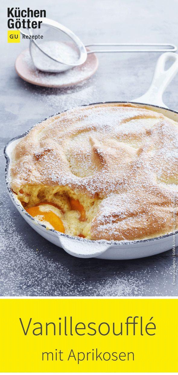 Suflê de baunilha com damascos   – Wir lieben's fruchtig: Leckere Desserts mit Obst