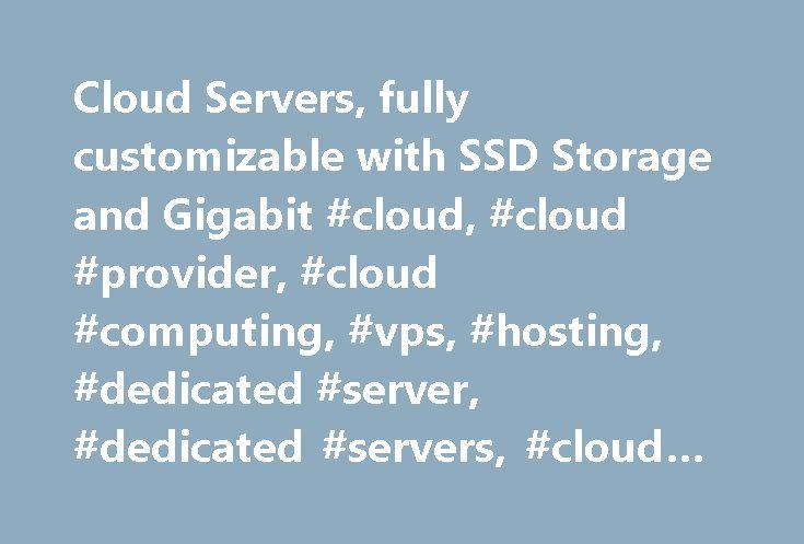 Cloud Servers, fully customizable with SSD Storage and Gigabit #cloud, #cloud #provider, #cloud #computing, #vps, #hosting, #dedicated #server, #dedicated #servers, #cloud #server, #cloud #servers, #iaas http://lesotho.remmont.com/cloud-servers-fully-customizable-with-ssd-storage-and-gigabit-cloud-cloud-provider-cloud-computing-vps-hosting-dedicated-server-dedicated-servers-cloud-server-cloud-servers-i/  # Cloud Hosting Hypervisor Hardware Dual Intel Xeon E5-2600 v2 Redundant A+B power feeds…